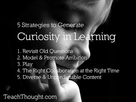 5 learning strategies that make students curious   elearning   Scoop.it
