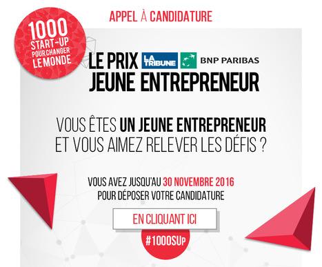 Appel à candidature pour le Prix Jeune Entrepreneur La Tribune BNP Paribas | La lettre de Toulouse | Scoop.it