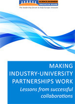Report: Making industry-university partnerships work - Science|Business | Academia is an industry | Scoop.it