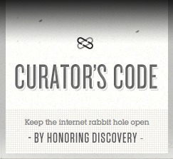 Introducing The Curator's Code: A Standard for Honoring Attribution of Discovery Across the Web | Curation in Higher Education | Scoop.it