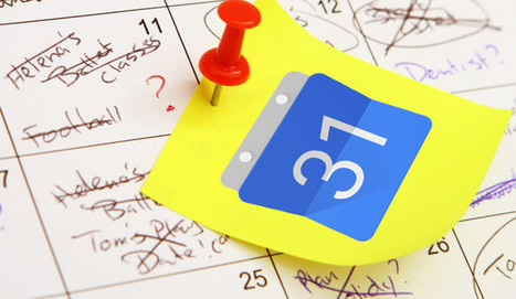 9 Google Calendar Features You Should Be Using | TIC TAC TEP | Scoop.it