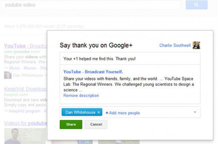 Google incite à remercier ceux qui vous ont aidé à trouver une info sur son moteur de recherche | Gouvernance web - Quelles stratégies web  ? | Scoop.it