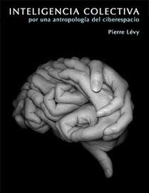 ¿Qué es la Inteligencia colectiva? (I) Respuesta y libro online de Pierre Lévy - Innovation for Social Change | The Semantic Sphere | Scoop.it