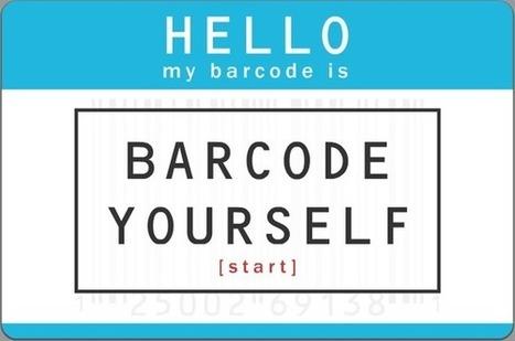 Barcode Yourself by Scott Blake | artcode | Scoop.it