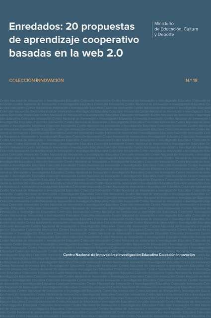 Enredados: 20 propuestas de aprendizaje cooperativo basadas en la web 2.0. Primer premio. Premios Nacionales de Innovación Educativa 2011.   Profesora de Español   Scoop.it