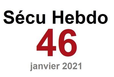 Sécu Hebdo 46 du 16 janvier 2021
