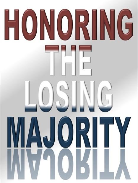 Honoring the Losing Majority | Politics for the Twenty-first Century | Scoop.it