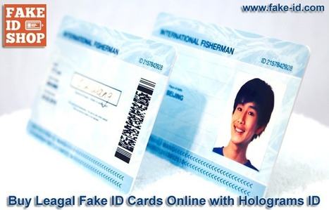 Buy Leagal Fake-ID Cards with Holograms ID | Online Shop for Fake ID Cards | Scoop.it