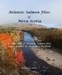 Atlantic Salmon Flies of Nova Scotia | Nova Scotia Fishing | Scoop.it