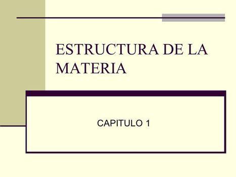 Estructura De La Materia Ppt Descargar Ense