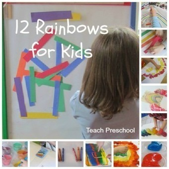 Twelve rainbows for kids to create and explore | Happy Days Learning Center - Resources & Ideas for Pre-School Lesson Planning | Scoop.it
