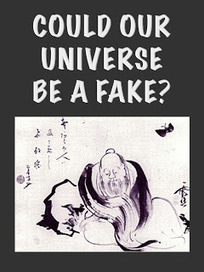 Could Our Universe Be a Fake? | writing scifi | Scoop.it