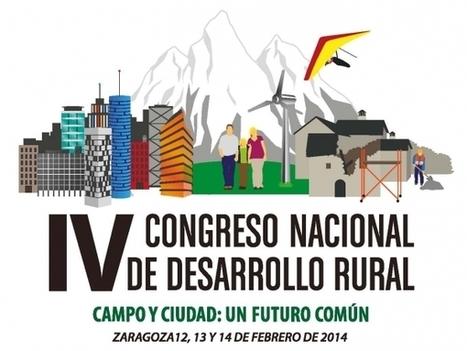 IV Congreso Nacional de Desarrollo Rural: Campo y ciudad: Un futuro común | desarrollo local | Scoop.it