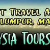 SEARCH FOR BEST TOUR & TRAVEL COMPANY IN MALASIA