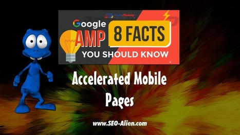 Google AMP – 8 Facts Everyone Should Know | Allround Social Media Marketing | Scoop.it