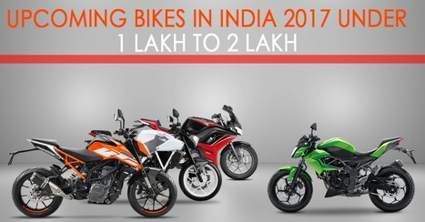 Upcoming Bikes India 2017 Under 1 Lakh To 2