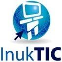 InukTIC - Évaluez vos habiletés TIC - [RÉCIT Commission scolaire de Charlevoix] | ✨ L'iMedia en Santé Humaine ✨ | Scoop.it
