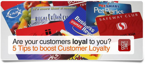 Five Tips to Boost Customer Loyalty   North West Business Machines   CRM (Customer Relationship Management) & Customer Loyalty   Scoop.it