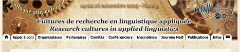 Colloque « Cultures de recherche en linguistique appliquée »: 14 November, Nancy | TELT | Scoop.it