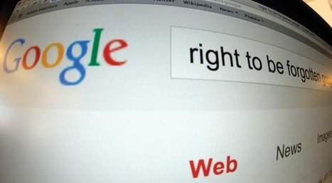 "Droit à l'oubli : Google va entamer le ""Right To Be Forgotten Tour"" - #Arobasenet | Going social | Scoop.it"