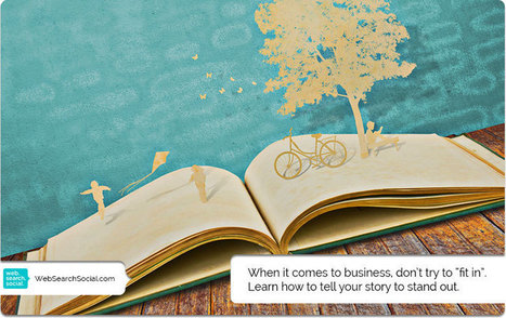 Storytelling For Business: Story Is The Only Difference Between You And The Competition | Tooliers | Scoop.it