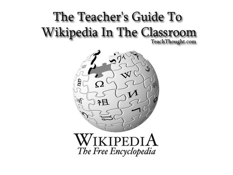 The Teacher's Guide To Wikipedia In The Classroom   Educational Technology - Yeshiva Edition   Scoop.it