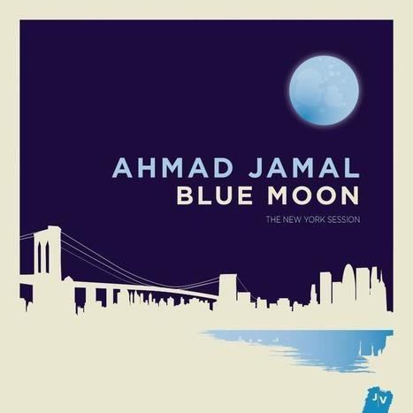"Pianist Ahmad Jamal Releases ""Blue Moon"" Today - Video + Exclusive Tracks! - Jazz - Exploring Jazz Music One Musician at a Time 
