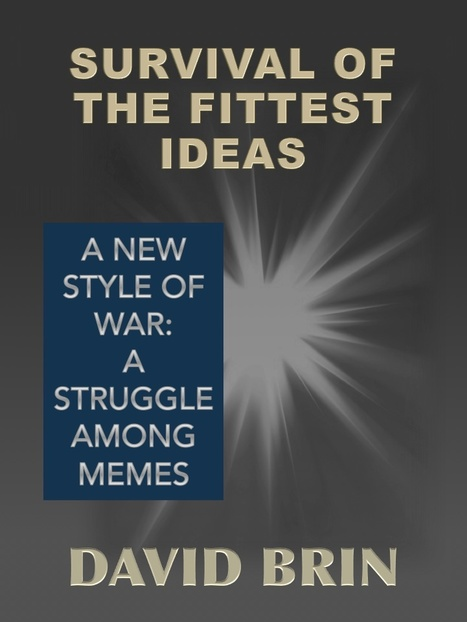 Survival of the Fittest Ideas: Meme Wars | Popular Culture Forges Tomorrow: From Star Wars to Lord of the Memes | Scoop.it