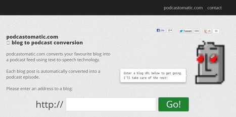 podcastomatic.com turns blogs into podcasts! | Time to Learn | Scoop.it