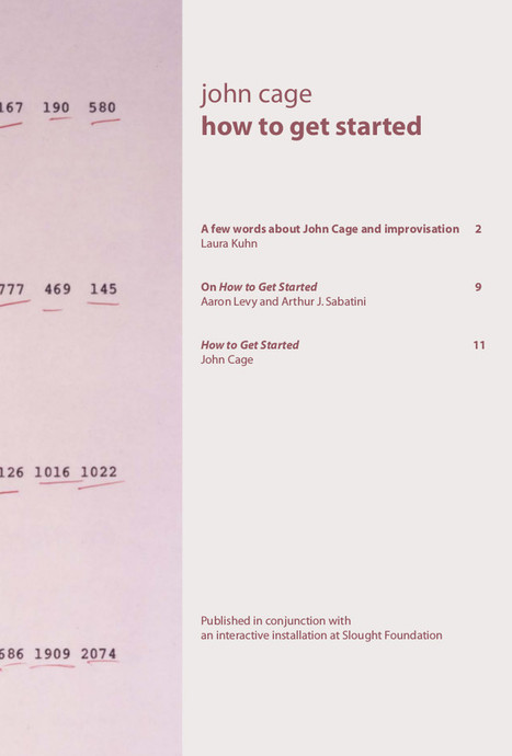 John Cage: How To Get Started (2010) — Monoskop Log | Creativity - Problem Solving | Scoop.it