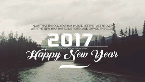 Inspirational New Year Quotes 2017\' in New Year Wishes 2017 | Scoop.it