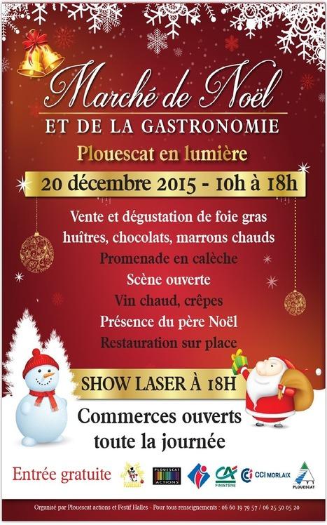 Marché de Noël et de la gastronomie - Plouescat en lumière. | Voyages et Gastronomie depuis la Bretagne vers d'autres terroirs | Scoop.it