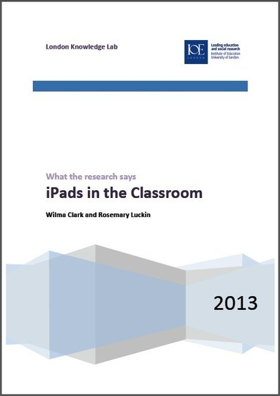 iPads in the Classroom - London Knowledge Lab report | Learning Tech, 121, TEL | Scoop.it