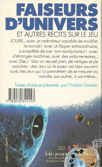 Memórias da Ficção Científica: Faiseurs d'Univers e autres recits sur le Jeu, Org. Christian Grenier (Gallimard Jeunesse, Colecção Folio junior science-fiction n° 15, 1984) | Paraliteraturas + Pessoa, Borges e Lovecraft | Scoop.it