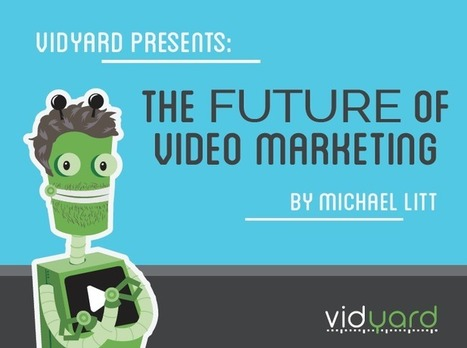 The Future of Video Marketing: My Top 10 Predictions | Digital | Scoop.it