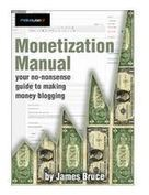 Grab Monetization Manual: Your No-Nonsense Guide to Making Money Blogging for FREE | The Lucrative Solution To A Complicated Online Marketing World | Scoop.it