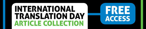(EN) (TOOL) - International Translation Day Article Collection | Taylor & Francis Online | 1001 Glossaries, dictionaries, resources | Scoop.it
