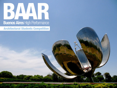 New Architecture Competition for Students - Buenos Aires High Performance | Architecture competitions | News, E-learning, Architecture of the future at news.arcilook.com | Architecture e-learning | Scoop.it