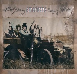 Neil Young and Crazy Horse To Release New Album, Americana (6/5) | Alternative Rock | Scoop.it
