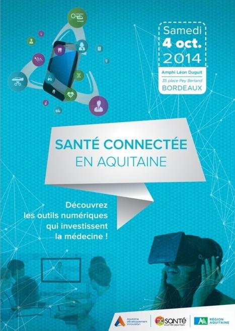 Santé Connectée en Aquitaine - Découvrez les outils numériques qui investissent la médecine ! par Aquitaine Développement Innovation | Informatique Professionnelle | Scoop.it