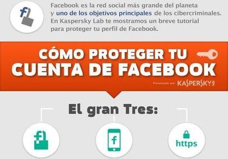 Una infografía en español que nos enseña a proteger nuestro perfil de Facebook | E-scribe | Scoop.it