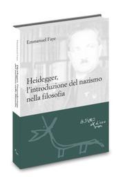 Heidegger, l'introduzione del nazismo nella filosofia - L'asino d'oro edizioni | PaginaUno - Scrivere&Poetare | Scoop.it