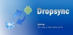 Aprovechar al máximo Dropbox en Android | Educación a Distancia y TIC | Scoop.it