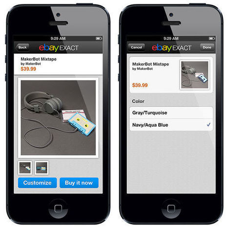 ebay Exact app lets you customizable and buy 3D printed goods | 3D Printing Insight | Scoop.it