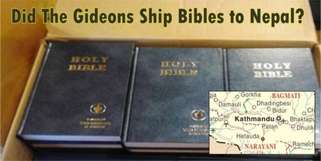 The Gideons did not rush Bibles to Nepal. They were already there. | Religion in the 21st Century | Scoop.it