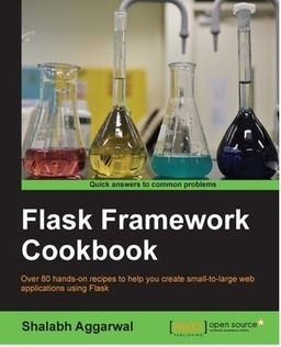 Create small to large web applications with Flask Framework | Books from Packt Publishing | Scoop.it