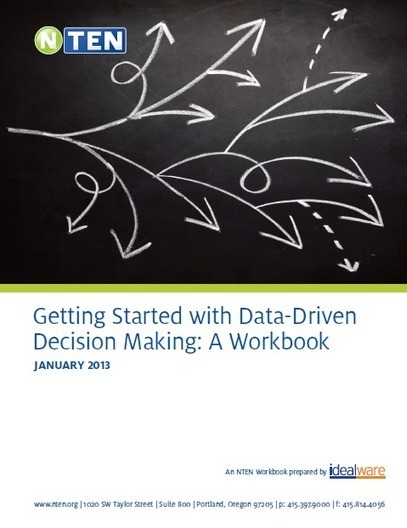 Getting Started With Data-Driven Decision Making: A Workbook | NTEN | United Way | Scoop.it