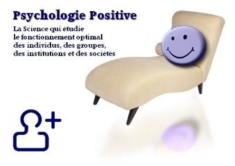 La Psychologie Positive pour tous: Histoire et Origine de la ... | Appreciative Inquiry | Scoop.it