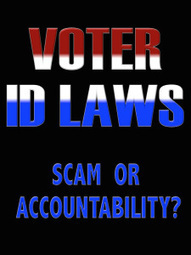 Voter ID Laws: Scam or Accountability? | Politics for the Twenty-first Century | Scoop.it