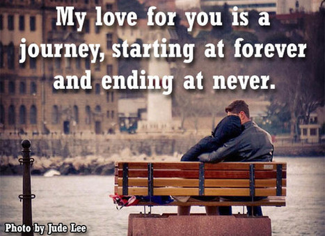 My Love For You Is A Journey Starting At Forev